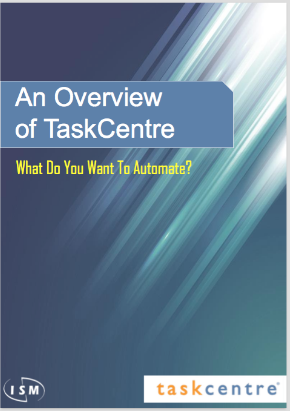 TaskCentre-Overview-White-Paper-cover-Business-Automation-Workflow-ERP-ISM.png